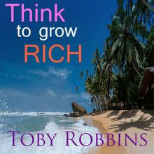 Think to Grow Rich