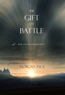 The Gift of Battle (Book #17 in the Sorcerer