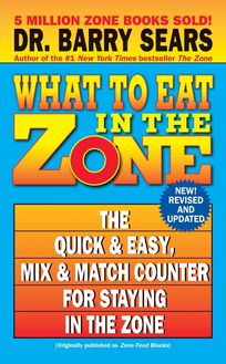 What to Eat in the Zone