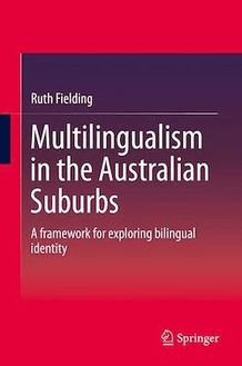 Multilingualism in the Australian Suburbs