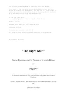 The Right Stuff - Some Episodes in the Career of a North Briton