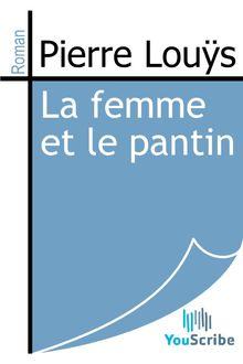La femme et le pantin de Pierre Louÿs - fiche descriptive