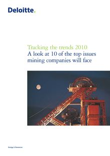 Tracking the trends 2010: A look at 10 of the top issues mining companies will face