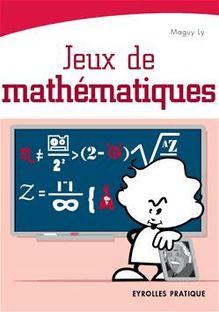 Jeux de mathématiques de Ly Maguy - fiche descriptive