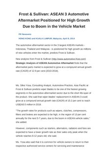 Frost & Sullivan: ASEAN 3 Automotive Aftermarket Positioned for High Growth Due to Boom in the Vehicle Market