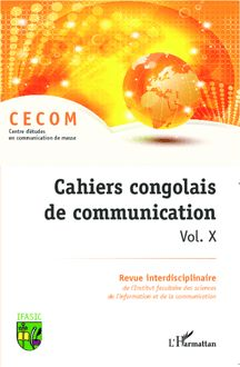 Cahiers congolais de communication (Vol. X)