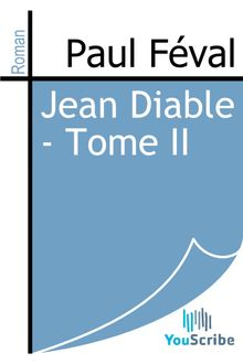 Jean Diable - Tome II de Paul Féval - fiche descriptive