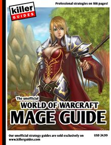 Unofficial World of Warcraft Mage Guide