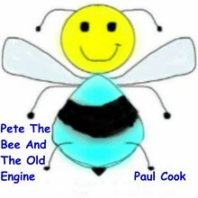 Pete The Bee And The Old Engine
