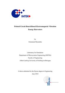 Printed circuit board-based electromagnetic vibration energy harvesters [Elektronische Ressource] / by Emmanuel Bouendeu