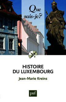 Lire Histoire du Luxembourg de Jean-Marie Kreins