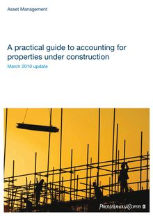 A practical guide to accounting for properties under construction