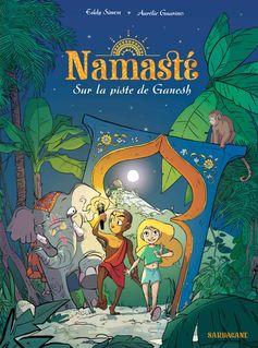 Namasté - Tome 1 – Sur la piste de Ganesh de Eddy Simon et Aurélie Guarino - fiche descriptive
