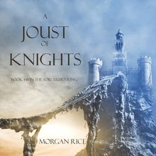 A Joust of Knights (Book #16 in the Sorcerer