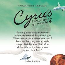 Cyrus 12 : L'encyclopédie qui raconte
