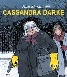 Cassandra Darke de Lili Sztajn, Posy Simmonds - fiche descriptive