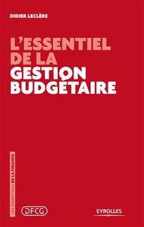 L'essentiel de la gestion budgétaire de Leclère Didier - fiche descriptive