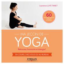 Lire Ma leçon de yoga de Luyé-Tanet Laurence