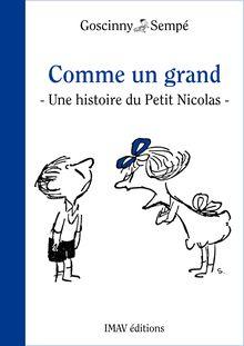 Lire Comme un grand de Jean-Jacques Sempé, René Goscinny