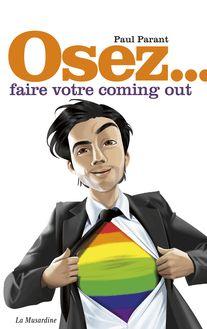Osez faire votre coming out