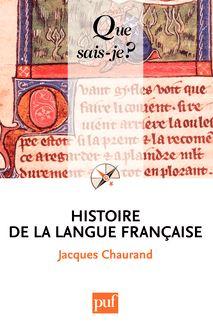 Histoire de la langue française de Jacques Chaurand - fiche descriptive
