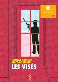 Les visés (Bande dessinée) de Giacomo Nanni, Thomas Gosselin - fiche descriptive