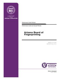 Arizona Board of Fingerprinting Performance Audit and Sunset Review