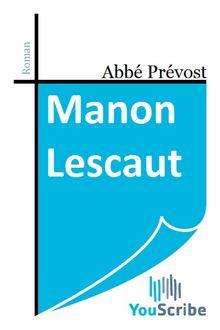 Manon Lescaut de Prévost Abbé - fiche descriptive