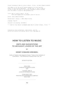 How to Listen to Music, 7th ed. - Hints and Suggestions to Untaught Lovers of the Art