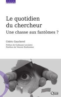 Le quotidien du chercheur de Cédric Gaucherel - fiche descriptive