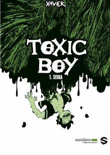 Lire Toxic Boy - 1 - Siska de Henrion