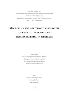 Molecular and agronomic assessment of genetic diversity and hybrid breeding in triticale [Elektronische Ressource] / von Swenja H. Tams