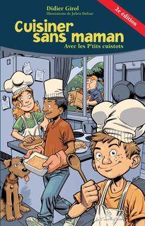 Cuisiner sans maman - Didier Girol