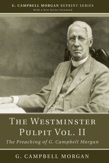 The Westminster Pulpit vol. II