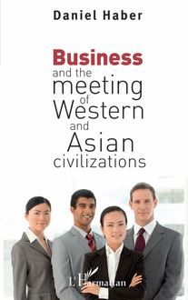 Business and the meeting of Western and Asian civilizations
