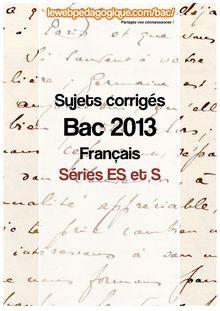 bac 2013 métropole sujets corrigés français séries ES et S