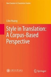 Style in Translation: A Corpus-Based Perspective