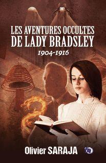 Les aventures occultes de Lady Bradsley - Olivier Saraja