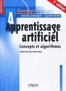 Apprentissage artificiel de Cornuéjols Antoine, Miclet Laurent - fiche descriptive