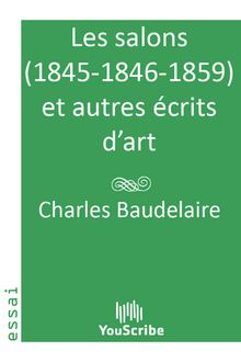 Les salons 1845-1846-1859 et autres écrits d'art de Charles  Baudelaire - fiche descriptive