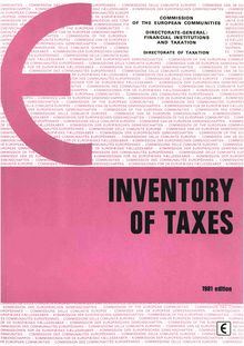 Inventory of taxes levied by the states and the local authorities (Länder, départements, régions, districts, provinces, communes) in the Member States of the European Communities