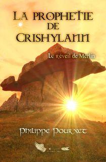 La prophétie de Crishylann - Philippe Pourxet