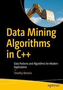 Data Mining Algorithms in C++
