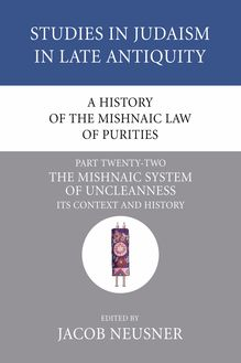 A History of the Mishnaic Law of Purities, Part 22