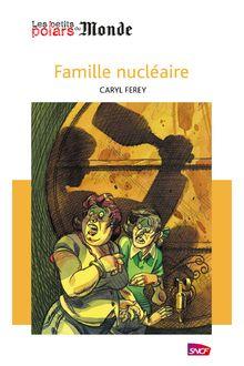 Famille nucléaire de Caryl Férey - fiche descriptive
