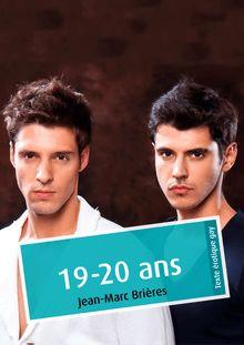 Lire : 19-20 ans (érotique gay)