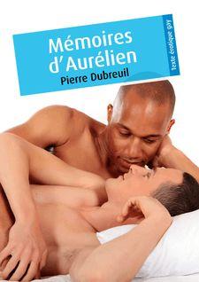 Lire : Mémoires d'Aurélien (érotique gay)