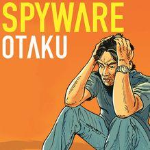 Spyware - 1 - Otaku de Quella-Guyot, Bauer - fiche descriptive