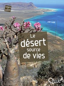 Le désert, source de vies de Joël Lodé - fiche descriptive