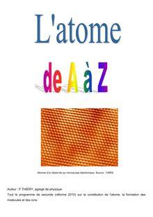 L'Atome de A à Z